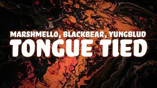 Marshmello x YUNGBLUD x blackbear - Tongue Tied (Lyrics)
