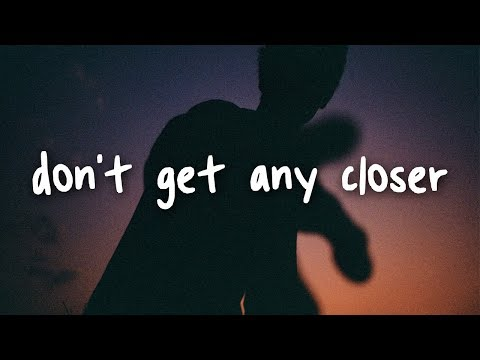 bebe rexha - don't get any closer // lyrics