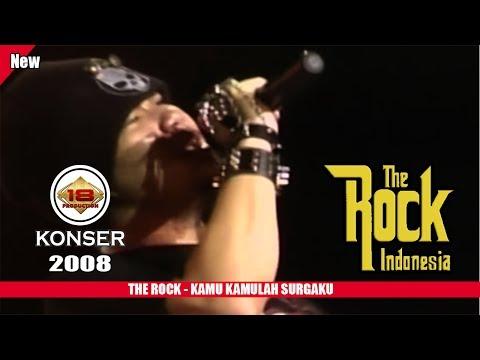 THE ROCK INDONESIA - KAMU KAMULAH SURGAKU (LIVE KONSER SLAWI 2008)