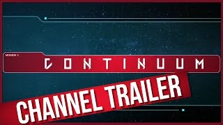 Continuum - Channel Trailer