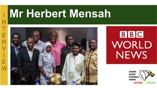 Herbert Mensah, President of Ghana Rugby, talk to the BBC on Women's Rugby