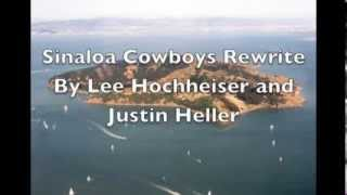 Sinaloa Cowboys Chinese Immigrant Remix- Lee Hochheiser and Justin Heller