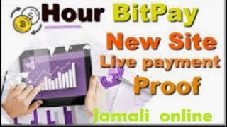 Invest  $1 And Earn 3% daily For Lifetime 2019#HOUR BITPAY Live Payment Proof#
