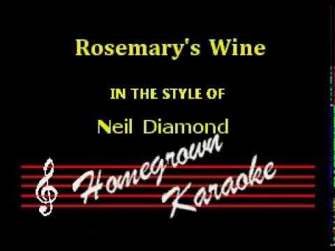 Neil Diamond-Rosemary's Wine Karaoke
