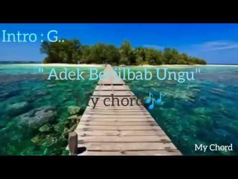 """Adek Berjilbab Ungu (Lirik,Chord/Kunci Gitar) BY """"My Chord"""""""