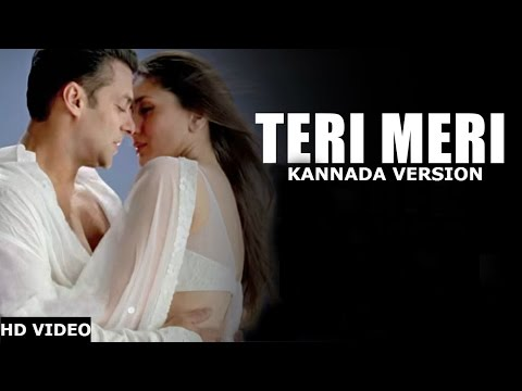 Teri Meri Video Song Kannada Version | Bodyguard | Salman Khan | Aman Trikha, Khushbu Jain