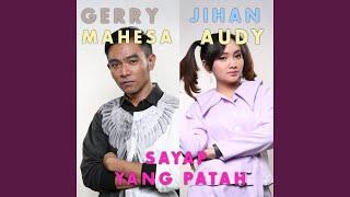 Sayap Yang Patah (feat. Gerry Mahesa)
