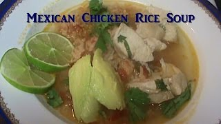 Cooking From Scratch:  Mexican Chicken Rice Soup (With Bonus Mexican Rice Recipe)