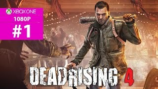 Dead Rising 4 - รุ่งอรุณแห่งวันคริสต์มาส 1080P ตอนที่ 1 (No Commentary)