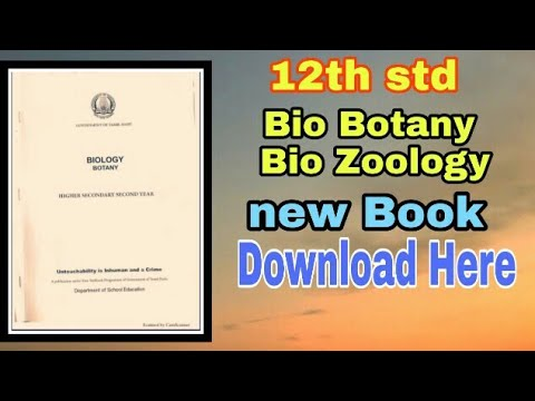 12th std Bio Botany Bio Zoology new book 2019 - 2020