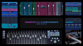 Studio One 5.2: FaderPort 8/16 Improvements