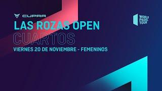 Cuartos de final Femeninos - Cupra Las Rozas  Open 2020 - World Padel Tour