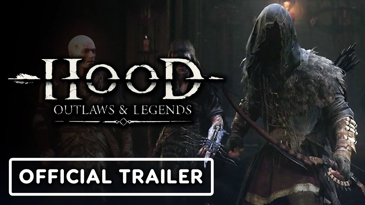Hood: Outlaws and Legends - Official Cinematic Trailer | State of Play 2020