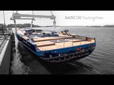 Baltic 130 Touching Water
