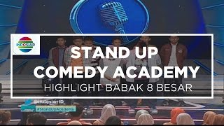 Stand Up Comedy Academy 8 Besar - Highlight