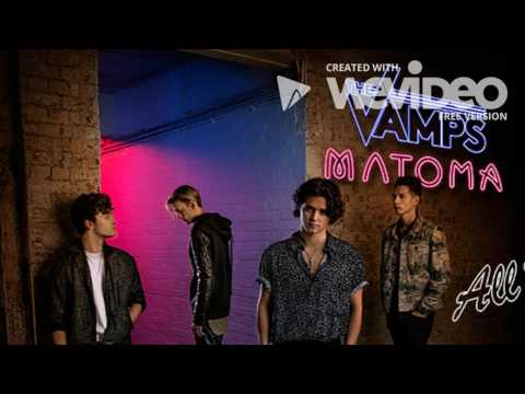 The Vamps - All Night (Feat. Matoma) Audio