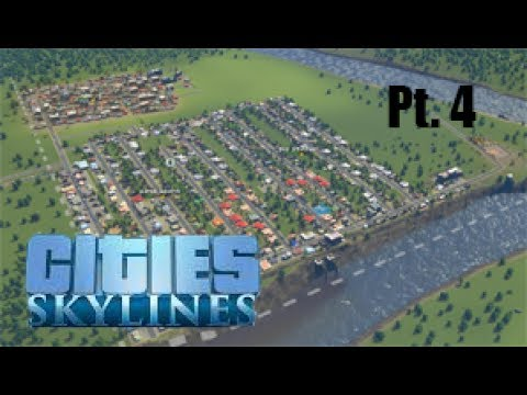 Cities: Skylines Pt. 4 | THIS IS GETTING OUT OF CONTROL!!!