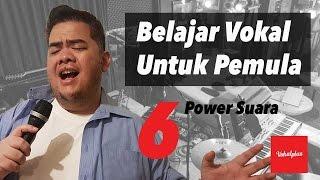 Belajar Vokal Untuk Pemula 6/10 - Power