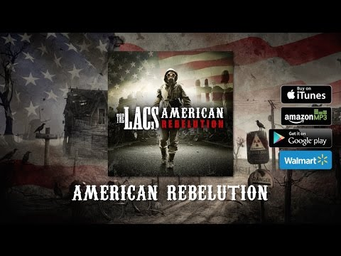The Lacs - American Rebelution (Album Sampler)