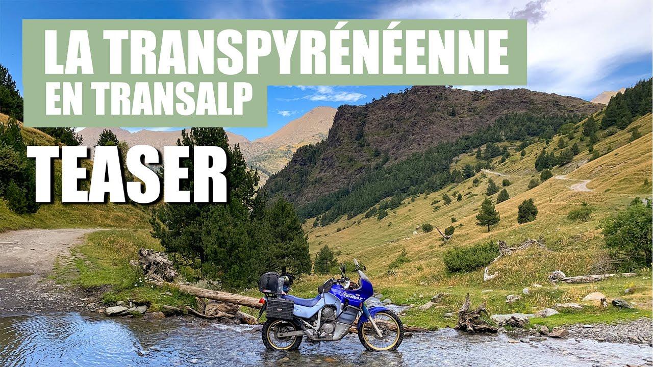 La Transpyrénéenne en Transalp