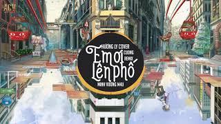 Em Ơi Lên Phố (Cuong Remix) - Minh Vương M4U | Hương Ly Cover - Nhạc Trẻ Remix TikTok Gây Nghiện