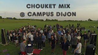 Chouket Mix Open Air @ Campus Dijon