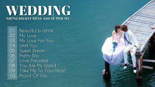 Nhạc Đám Cưới Tiếng Anh Chọn Lọc Hay Nhất 2020 | Wedding Love Song 2020