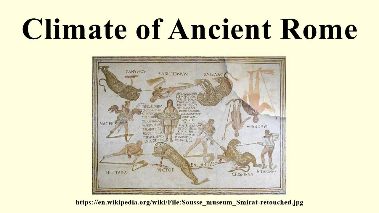Climate of Ancient Rome - YouTube