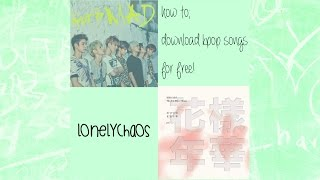 Video how to download kpop songs - free! download MP3, 3GP, MP4, WEBM, AVI, FLV Agustus 2017