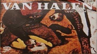 Van Halen - Unchained (1981) (Remastered) HQ