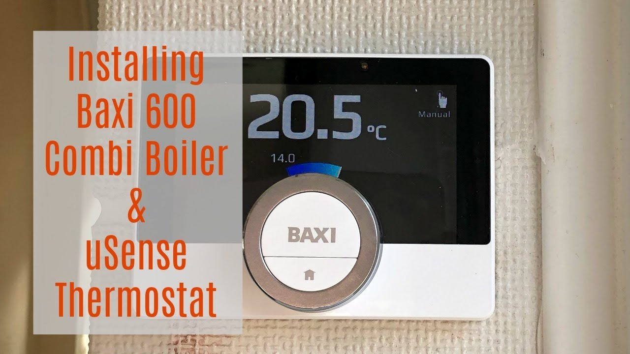 Installing Baxi 600 Combi Boiler Usense Thermostat Ad Youtube Wiring A To