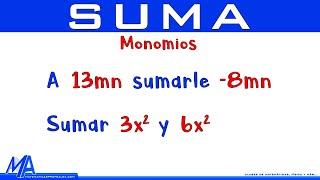 Suma de expresiones algebraicas | Ejemplo 1 Monomios