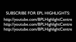 Subscribe for more EPL Highlights!
