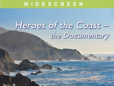 Heroes of the Coast - the Documentary