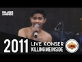 KONSER ~ Killing Me Inside ~ Biarlah @Live Jakarta 16 Juli 2011