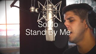 Ben E King Stand By Me Rendition by SoMo