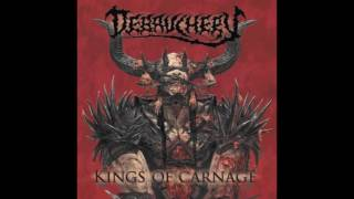 7. DEBAUCHERY - BLOOD GOD KILLS (FROM THE ALBUM KINGS OF CARNAGE : DEBAUCHERY 2013)