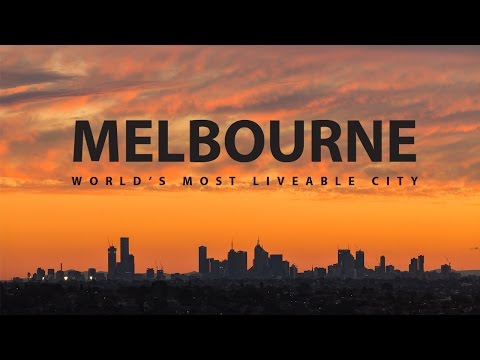 Melbourne - Worlds Most Liveable City