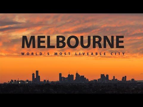 Melbourne - Worlds Most Liveable City