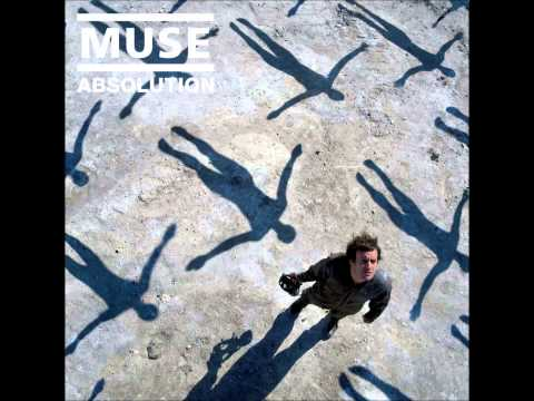 Muse - Absolution (Full Album)