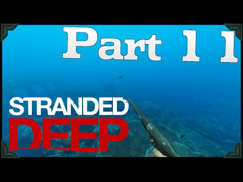 Stranded Deep Gameplay | DEEP SEA DIVING!! | PART 11 (HD 60FPS)