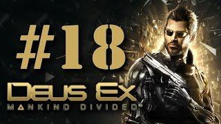Прохождение Deus Ex: Mankind Divided на русском - часть 18 - Убийца, Дворецкий?