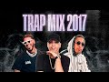 Trap Mix 2017 Trap Latino 2017 Best Latino Trap 2017 Ñengo Flow, Anuell AA, Darell