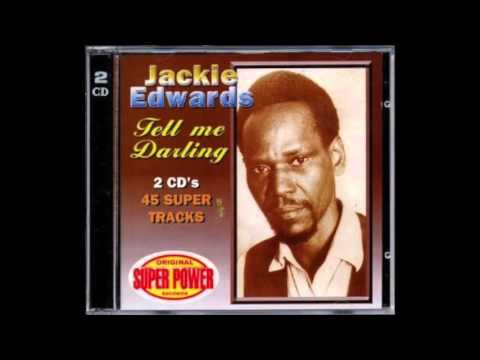 Jackie Edwards - Tell Me Darling (Full Album)