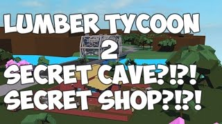 LUMBER TYCOON 2 SECRET CAVE AND BOAT SHOP?!?!
