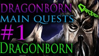 Skyrim Dragonborn - 1. Dragonborn [Main Quests Walkthrough]