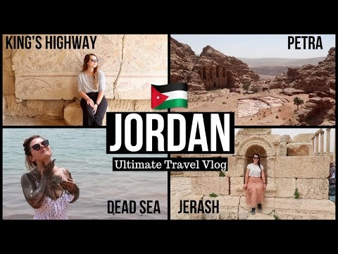 8 DAYS IN JORDAN | Perfect Jordan Travel Guide 2018 | Petra, Dead Sea, Jerash, King's Highway...