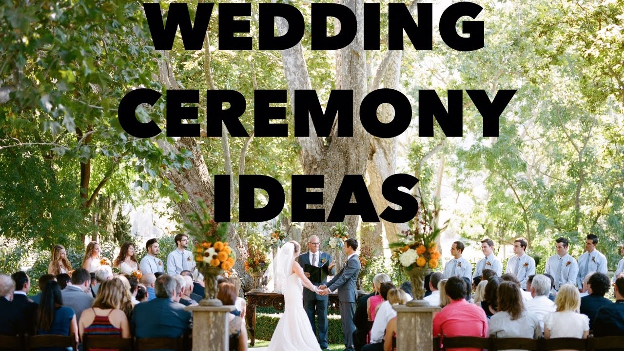 wedding ideas youtube creative wedding ceremony ideas 28032