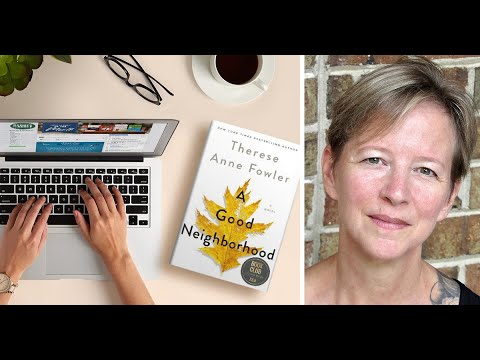 Virtual #BNBookClub: Therese Anne Fowler discusses her latest novel A GOOD NEIGHBORHOOD