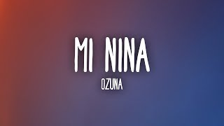 Ozuna - Mi Niña (Letra/Lyrics)